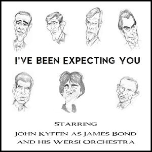 John Kyffin - I've Been Expecting You (James Bond Themes)