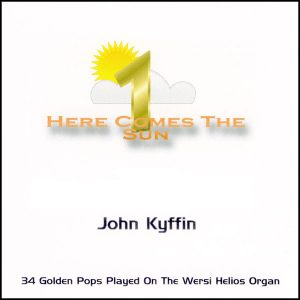 John Kyffin - Here Comes The Sun 1