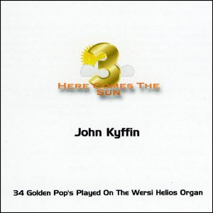 John Kyffin - Here Comes The Sun 3
