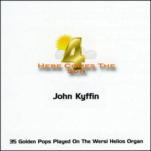 John Kyffin - Here Comes The Sun 4