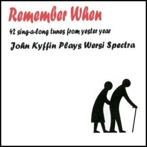 John Kyffin - Remember When