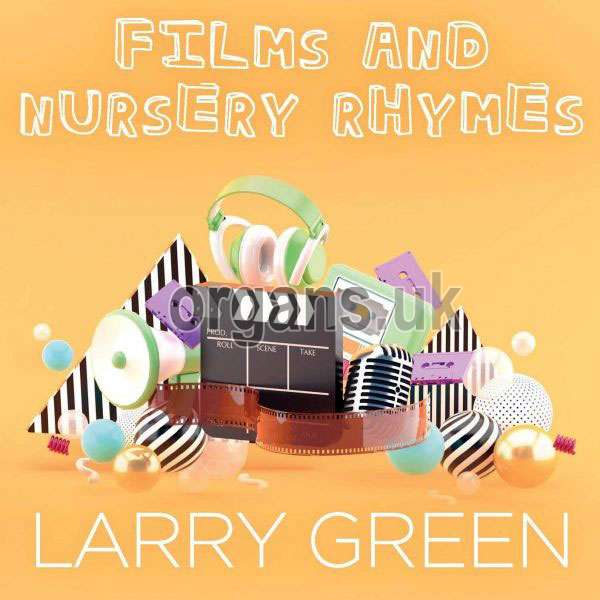 Larry Green - Films and Nursery Rhymes