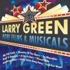 Larry Green - More Films and Musicals