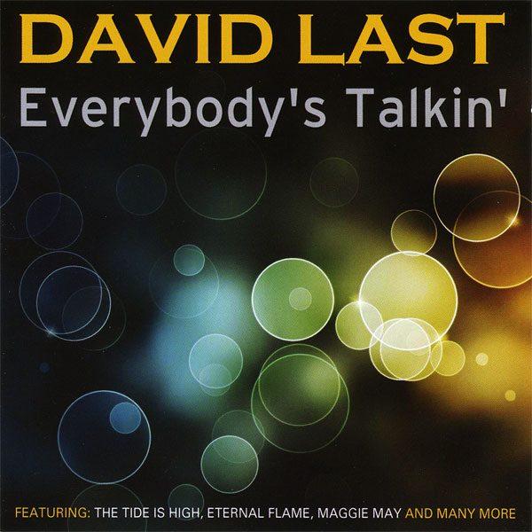 David Last - Everybody's Talkin'