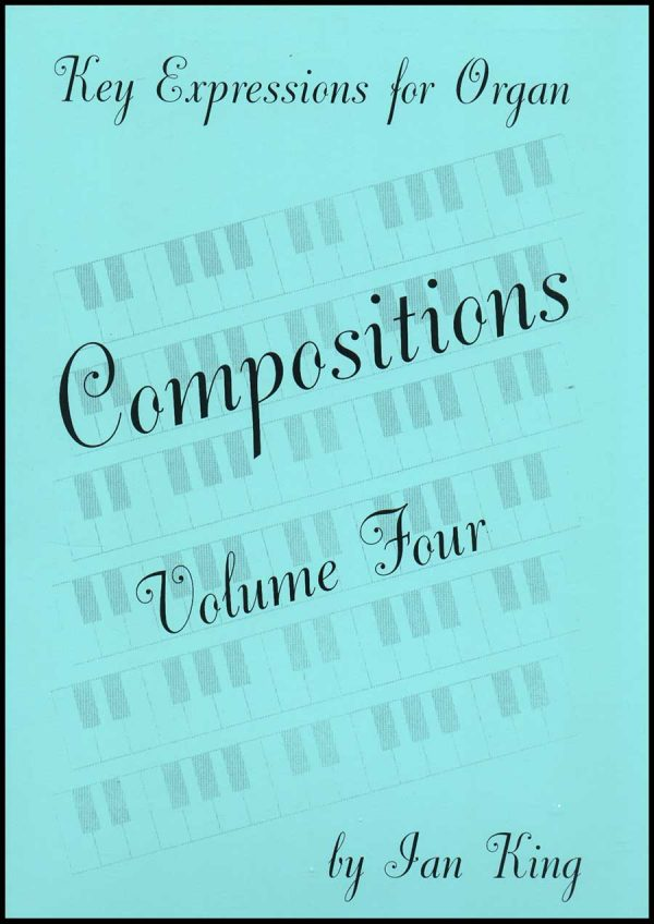Ian King - Compositions 4 (Book)