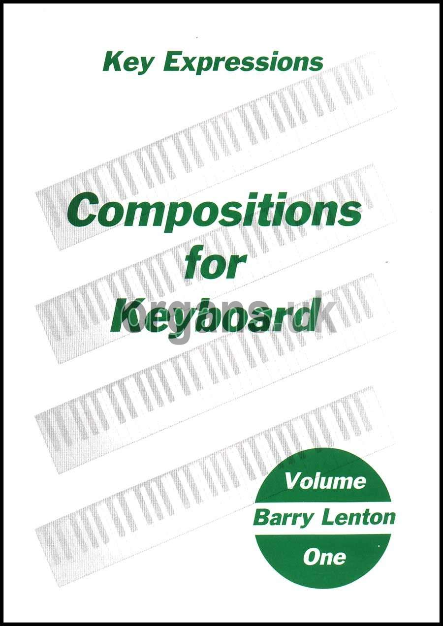 Barry Lenton - Key Expressions for Keyboard (Compositions for Keyboard 1)