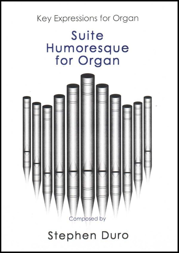 Stephen Duro - Suite Humoresque for Organ (Book)