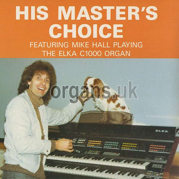 Mike Hall - His Masters Choice