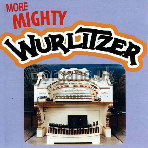 VARIOUS - More Mighty Wurlitzer