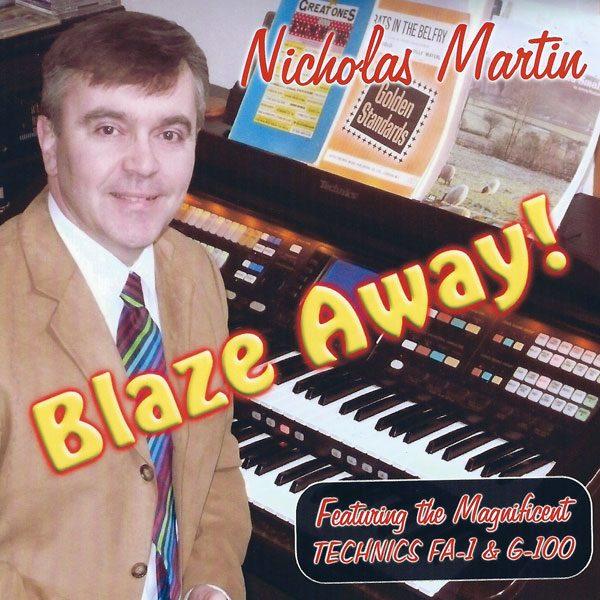 Nicholas Martin - Blaze Away