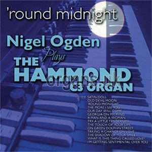Nigel Ogden - Round Midnight