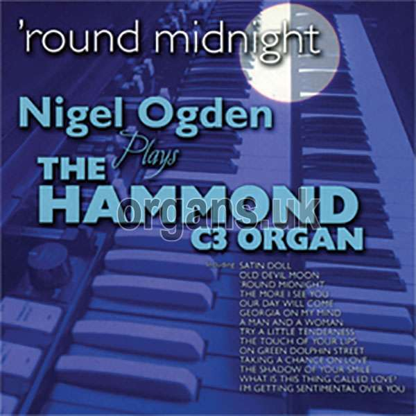 Nigel Ogden - Round Midnight
