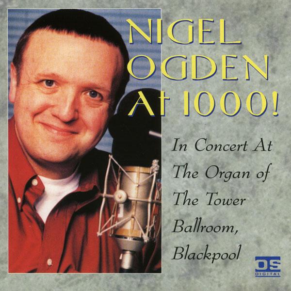Nigel Ogden - Nigel Ogden @ 1000!
