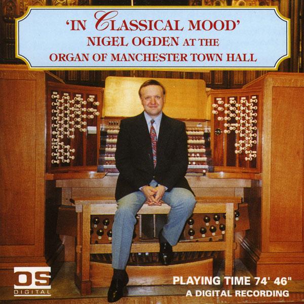 Nigel Ogden - In Classical Mood