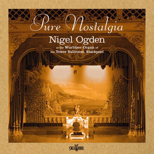 Nigel Ogden - Pure Nostalgia