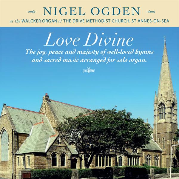 Nigel Ogden - Love Divine