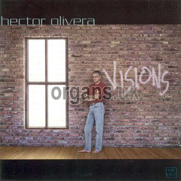Hector Olivera - Visions