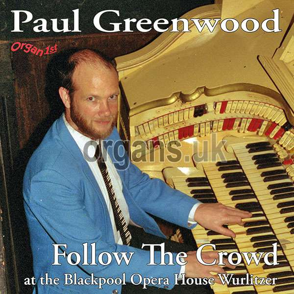 Paul Greenwood - Follow The Crowd