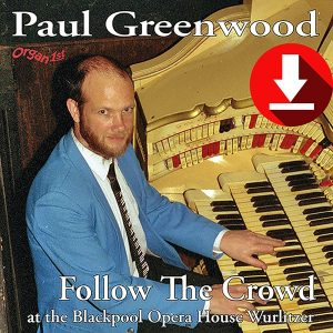 Paul Greenwood - Follow The Crowd