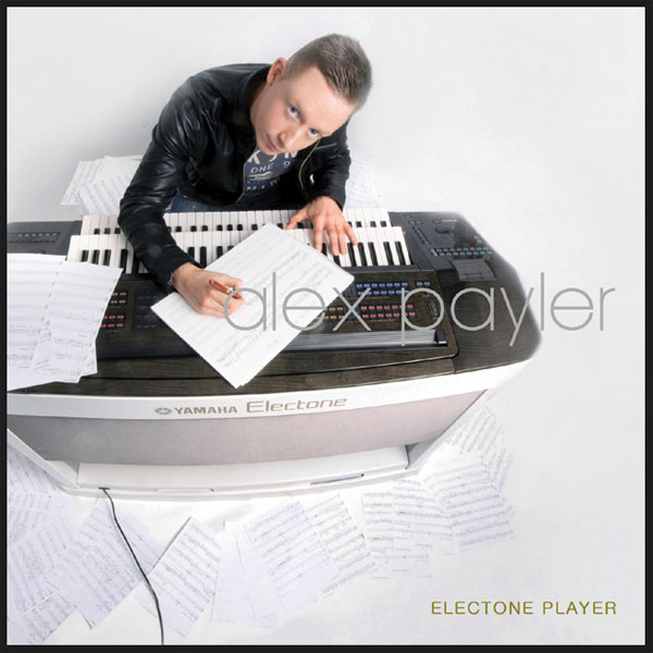 Alex Payler - Electone Player