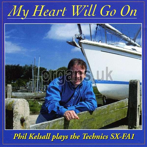 Phil Kelsall - My Heart Will Go On