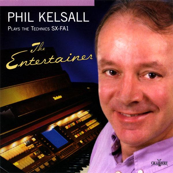 Phil Kelsall - The Entertainer