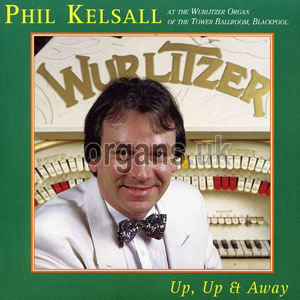 Phil Kelsall - Up, Up and Away