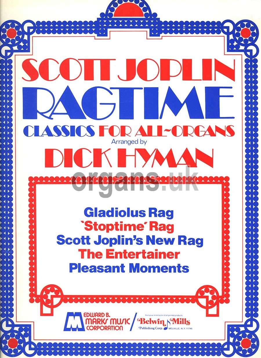 Scott Joplin Ragtime Classics For All-Organs Arranged by Dick Hyman (Book)