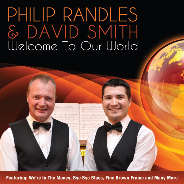 Philip Randles & David Smith - Welcome To Our World