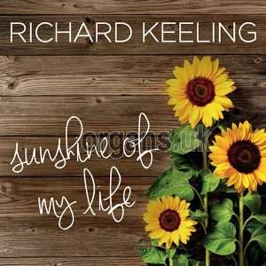 Richard Keeling - Sunshine Of My Life