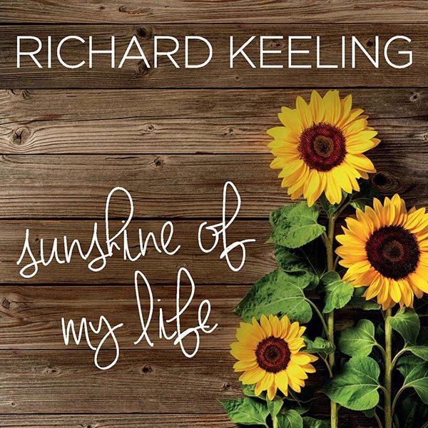 Richard Keeling - Sunshine Of My Life