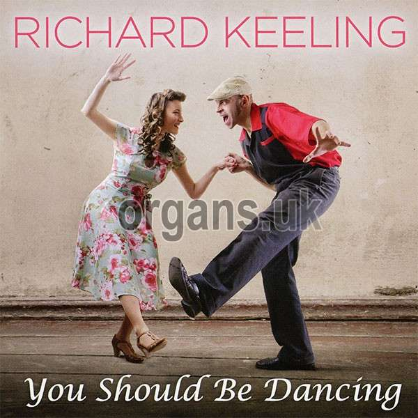 Richard Keeling - You Should Be Dancing