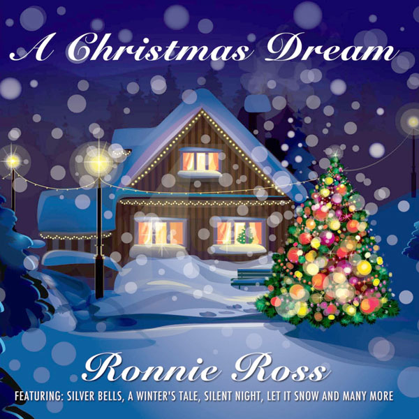 Ronnie Ross - A Christmas Dream