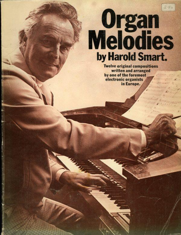 Harold Smart - Organ Melodies Book