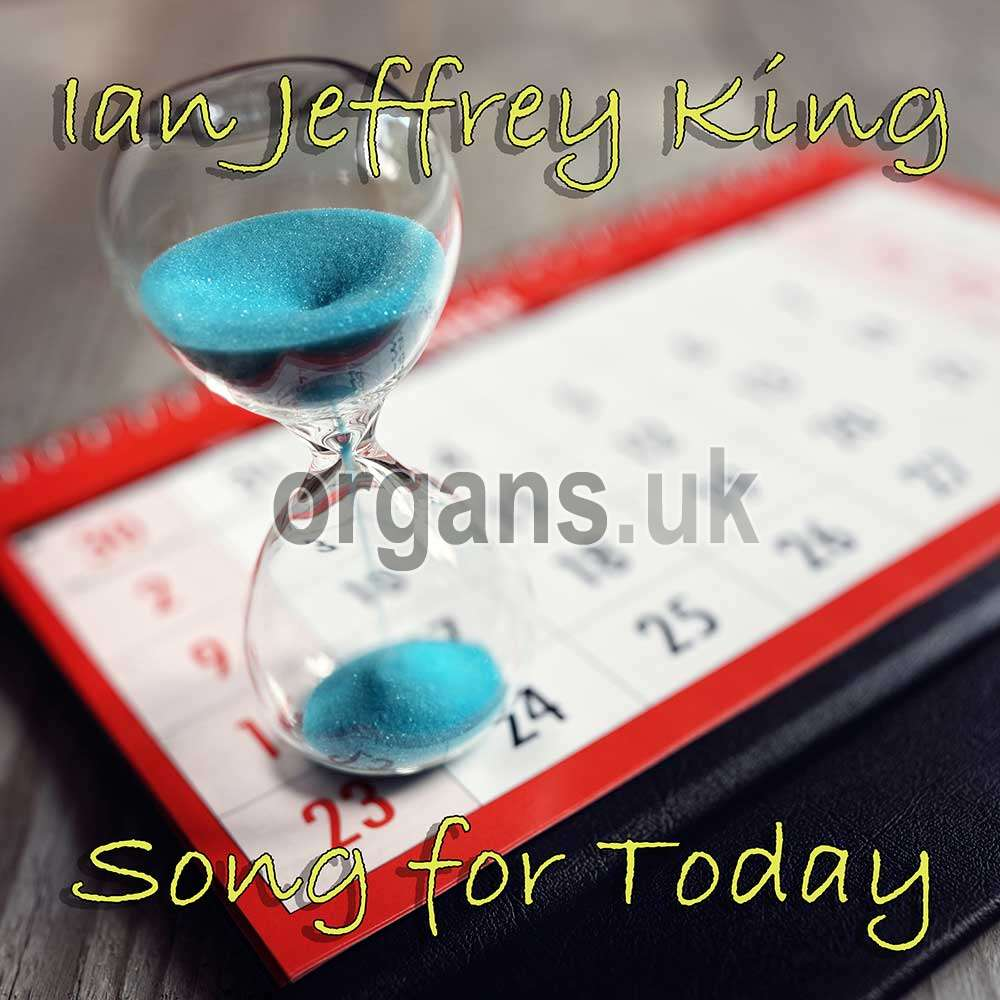 Ian Jeffrey King - Song For Today