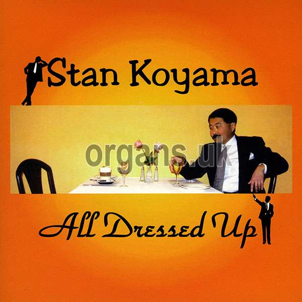Stan Koyama - All Dressed Up