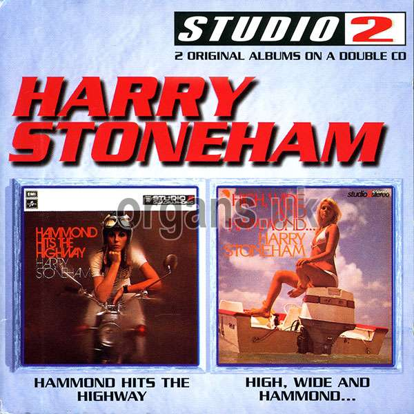 Harry Stoneham - Hammond Hits The Highway / High, Wide and Hammond