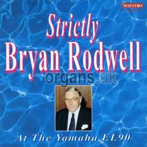 Strictly Bryan Rodwell