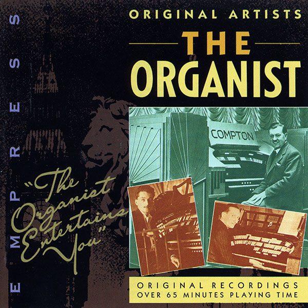 The Organist Entertains