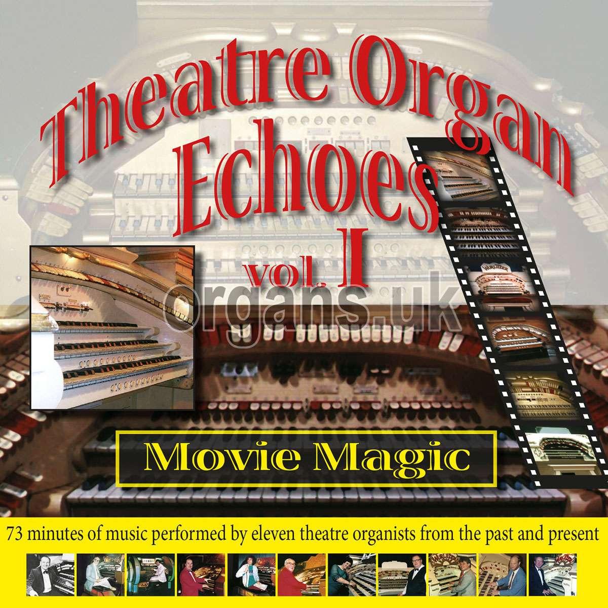 Theatre Organ Echoes 1 - Movie Magic