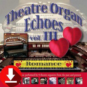 Theatre Organ Echoes 3
