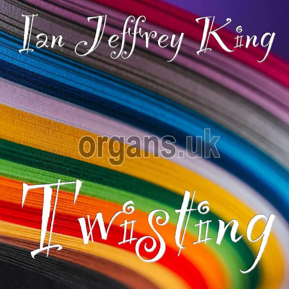 Ian Jeffrey King - Twisting