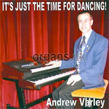 Andrew Varley - It's Just The Time For Dancing
