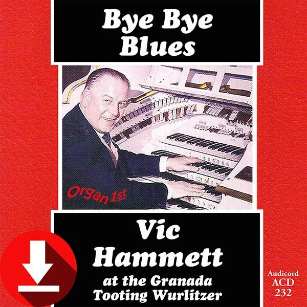 Vic Hammett - Bye Bye Blues