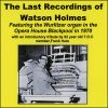 The Last Recordings Of Watson Holmes