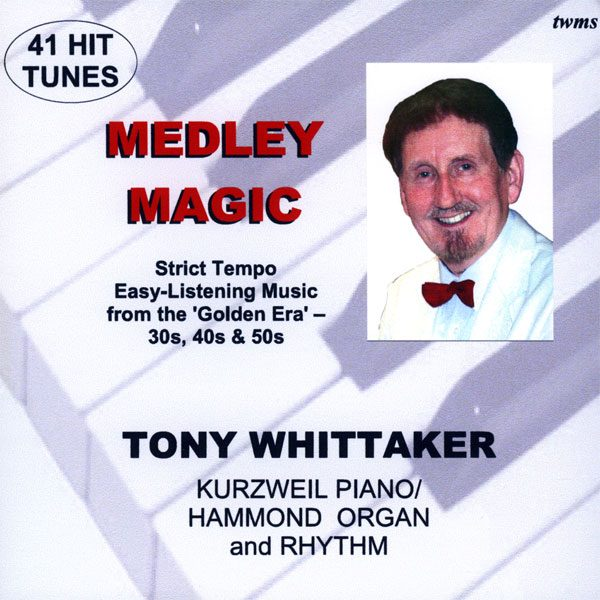 Tony Whittaker - Medley Magic