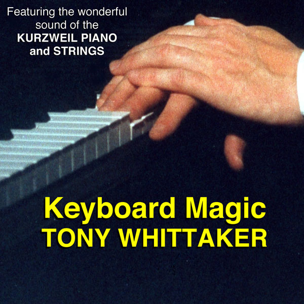 Tony Whittaker - Keyboard Magic