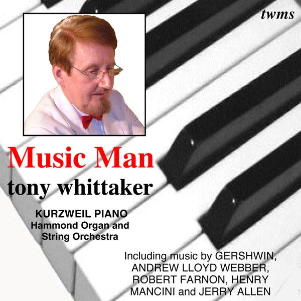 Tony Whittaker - Music Man