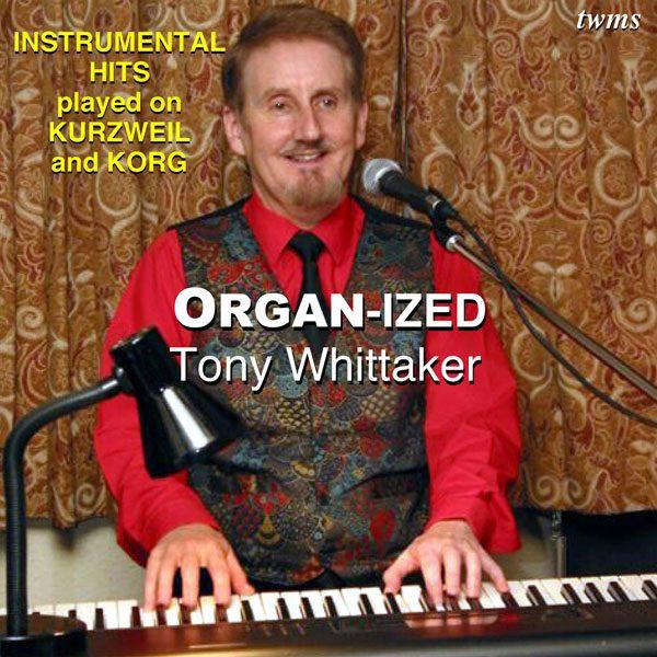 Tony Whittaker - Organ-Ized