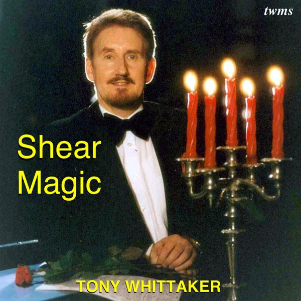 Tony Whittaker - Shear Magic